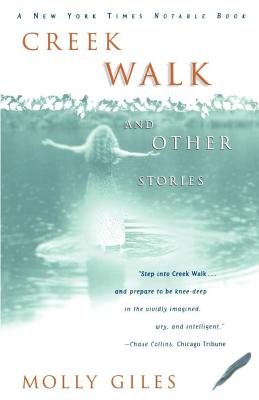 Creek Walk and Other Stories - Giles, Molly