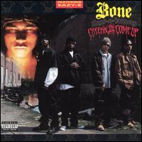 Creepin on ah Come Up - Bone Thugs-N-Harmony