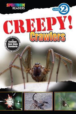 Creepy! Crawlers - Domnauer, Teresa