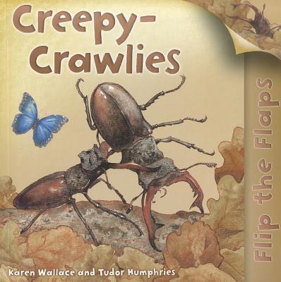 Creepy-Crawlies - Wallace, Karen