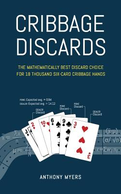 Cribbage Discards (2nd Edition) - Myers, Anthony
