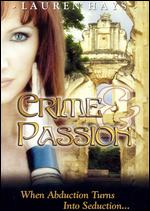 Crime and Passion - Gary Orona