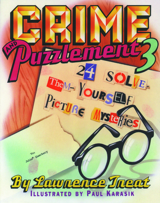 Crime and Puzzlement 3 - Treat, Lawrence