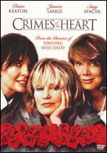 Crimes of the Heart - Bruce Beresford