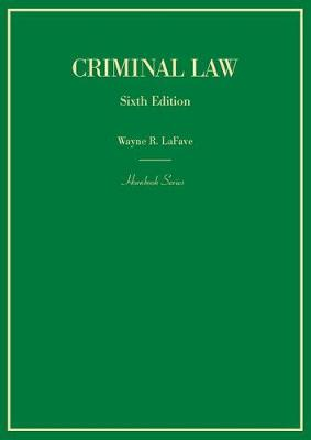Criminal Law - LaFave, Wayne R.