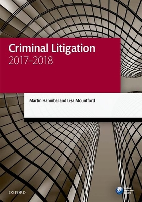 Criminal Litigation 2017-2018 - Hannibal, Martin, and Mountford, Lisa