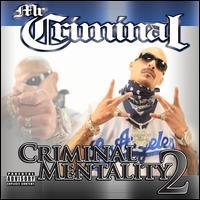 Criminal Mentality 2 - Mr. Criminal