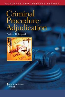 Criminal Procedure-Adjudication - Leipold, Andrew