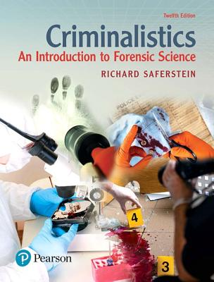 Criminalistics: An Introduction to Forensic Science - Saferstein, Richard