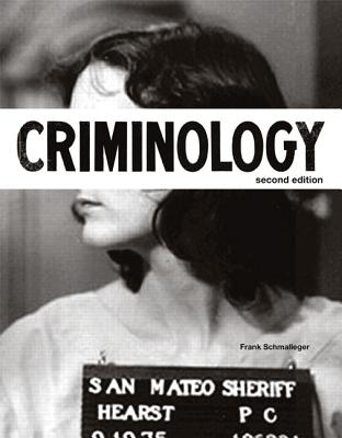 Criminology - Schmalleger, Frank
