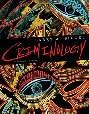 Criminology - Siegel, Larry J