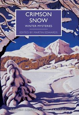 Crimson Snow: Winter Mysteries - Edwards, Martin (Editor)