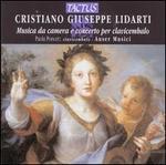 Critiano Giuseppe Lidarti: Musica da camera e concerto per clavicembalo