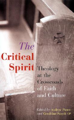 Critical Spirit - Pierce, Andrew (Editor), and Smyth, Geraldine S (Editor)