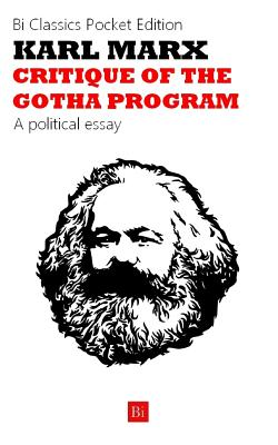 Critique of the Gotha Program - Marx, Karl