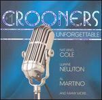 Crooners: Unforgettable