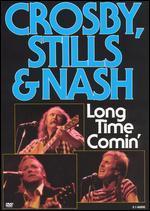 Crosby, Stills & Nash: Long Time Comin' - Malcolm Leo