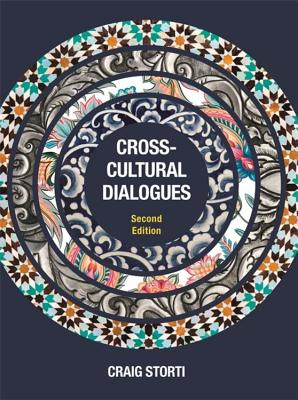 Cross-Cultural Dialogues: 74 Brief Encounters with Cultural Difference - Storti, Craig
