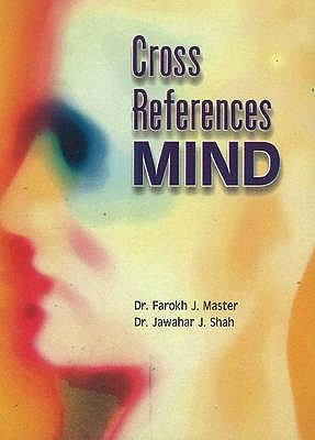Cross-References: Mind - Master, Farokh J., and Shah, Jawahar J.