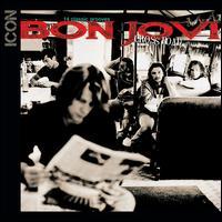 Cross Road: The Best of Bon Jovi - Bon Jovi