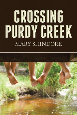 Crossing Purdy Creek - Shindore, Mary