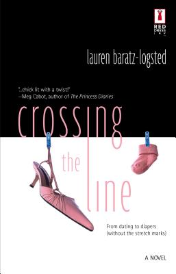 Crossing the Line - Baratz-Logsted, Lauren