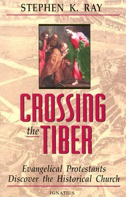 Crossing the Tiber - Ray, Stephen K