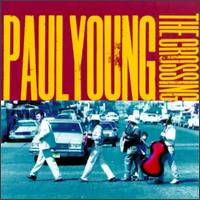Crossing - Paul Young