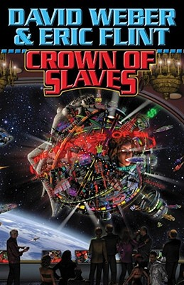 Crown of Slaves - Weber, David, and Flint, Eric