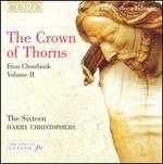 Crown of Thorns: Eton Choirbook, Vol. 2