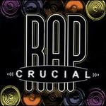 Crucial Rap