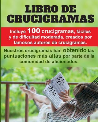 Crucigramas Divertidos: 100 Crucigramas Premiados, Valorados Muy Positivamente, Fßciles y de Dificultad Moderada. - Dierolf, Henning