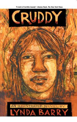 Cruddy: An Illustrated Novel - Barry, Lynda