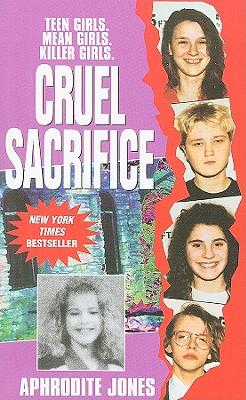 Cruel Sacrifice - Jones, Aphrodite