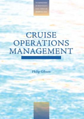 Cruise Operations Management - Gibson, Philip