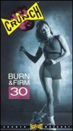 Crunch: Burn & Firm in 30 Minutes