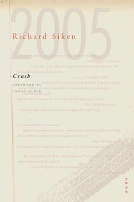 Crush - Siken, Richard, and Gluck, Louise (Foreword by)