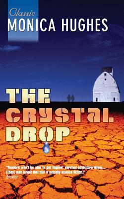 Crystal Drop - Hughes, Monica