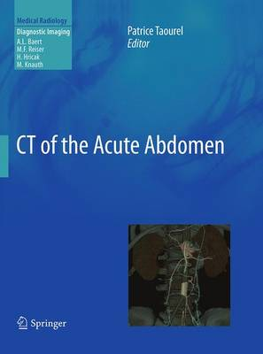 CT of the Acute Abdomen - Taourel, Patrice (Editor)