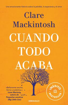 Cuando Todo Acaba / After the End - Mackintosh, Clare