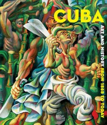 Cuba: Art and History from 1868 to Today - Montreal Museum of Fine Arts (Creator)