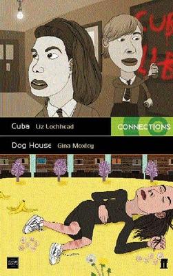 Cuba & Dog House - Lochhead, Liz, and Moxley, Gina