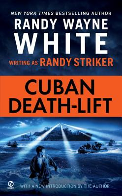 Cuban Death-Lift - Striker, Randy, and White, Randy Wayne