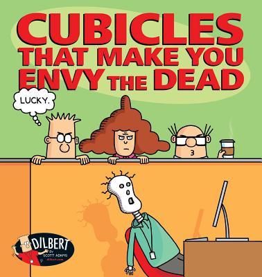 Cubicles That Make You Envy the Dead - Adams, Scott