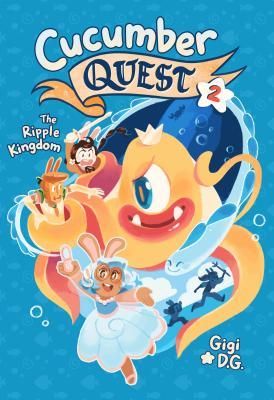 Cucumber Quest: The Ripple Kingdom - D G, Gigi