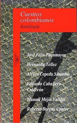 Cuentos Colombianos (Colombian Tales) - Caballero Calderon Feliz Fuenmayor, Jose