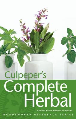 Culpeper's Complete Herbal - Culpeper, Nicholas