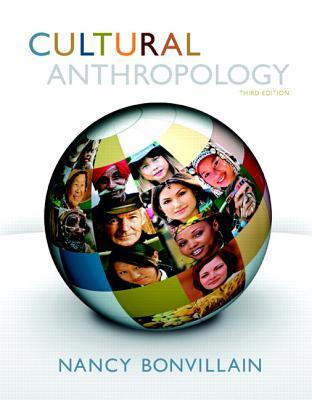 Cultural Anthropology - Bonvillain, Nancy