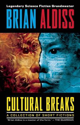 Cultural Breaks - Aldiss, Brian W