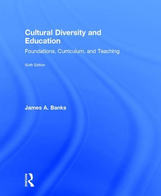 Cultural Diversity and Education - Banks, James A